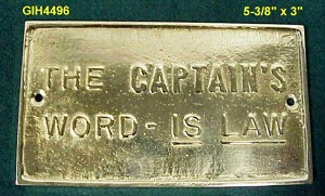 "Brass Plaque ""The Captain's Word..."""